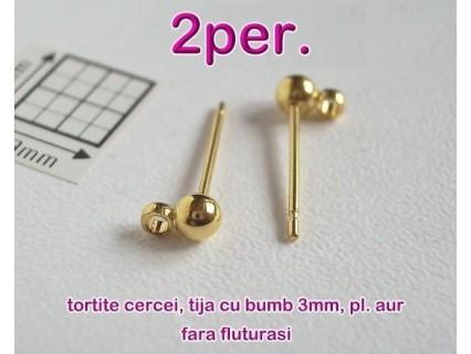Tortite cercei tija cu bumb 3mm si za GP, 2 perechi